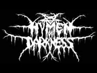 Hymen of Darkness/ Avance de disco 2013