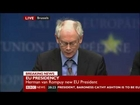 Bilderberger VAN ROMPUY New EU president confirms Global Governance Began 2009 with G20