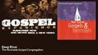 The Riverside Gospel Congregation - Deep River - Gospel