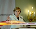 Merkel: Greeks Must Respect Austerity