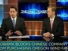 Obama Blocks China Wind Farm Deal, Company Sues the President