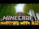 Minecraft Week #10 - 24-30.09.2012
