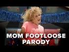 Mom Footloose Parody - Pretty Darn Funny Season 2